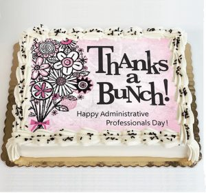 Image perceived to contain ThAnks a BuNch! Happy Administrative Professionals Day! Food, Cake, Dessert, Birthday Cake, Creme, Cream, Icing, Torte, Sweets, Confectionery on the Cookie & Brownie Gifts Archives - Cornerstone Cookie Gifts page